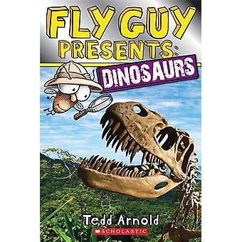 Fly Guy Presents - Dinosaurs by Tedd Arnold - 9780545631594 Book
