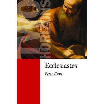Ecclesiastes by Peter Enns - 9780802866493 Book