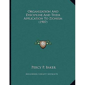Organization and Discipline and Their Application to Zionism (1907) b