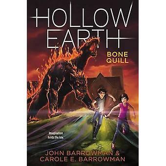Bone Quill by John Barrowman - Carole E Barrowman - 9781442489295 Book