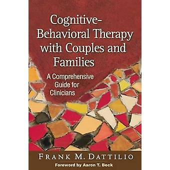 Cognitive-Behavioral Therapy with Couples and Families - A Comprehensi