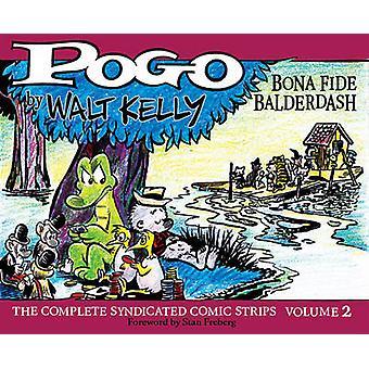 Bona Fide Balderdash - The Complete Syndicated Comic Strips by Walt Ke