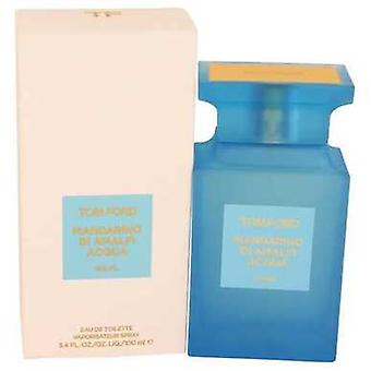 Tom Ford Mandarino Di Amalfi Acqua By Tom Ford Eau De Toilette Spray 3.4 Oz (women) V728-536257