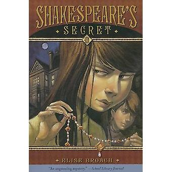 Shakespeare's Secret by Elise Broach - 9780312371326 Book