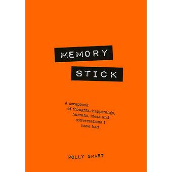 Memory Stick by Polly Smart