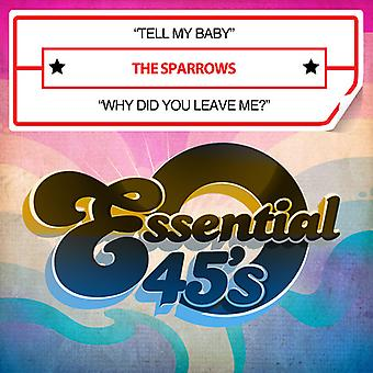 Sparrows - Sparrows / Tell My Baby / Why Did You Leave Me? USA import
