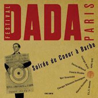 Soiree Du Coeur en Barbe: Festival Paris Dada - Soiree Du Coeur en Barbe: Festival Paris Dada [CD] USA import