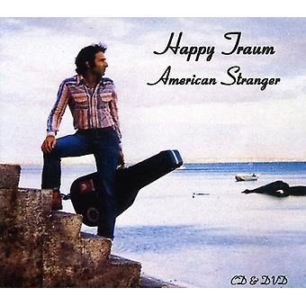 Happy Traum - amerikansk fremmed [CD] USA import