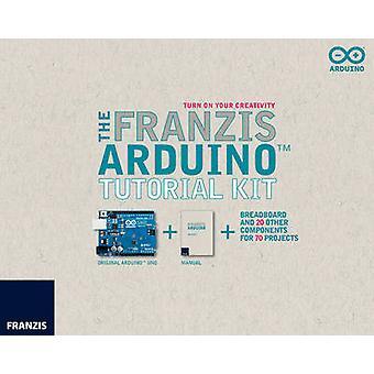 Franzis Arduino Tutorial Kit  Manual by Franzis Verlag GmBH