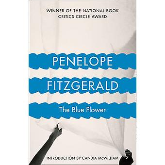 The Blue Flower by Penelope Fitzgerald - Candia McWilliam - 978000655