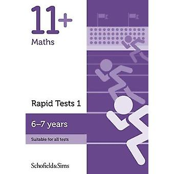 11+ Maths Rapid Tests Book 1 - Year 2 - Ages 6-7 by Schofield & Si