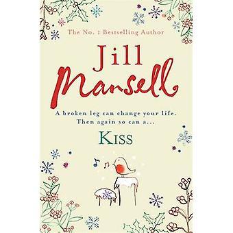 Kiss by Jill Mansell - 9780755332557 Book