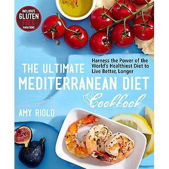 Le livre de cuisine ultime régime méditerranéen - harnais de la puissance de l'Adj