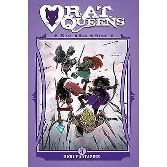 Rat Queens Volume 4 - High Fantasies by Kurtis J. Wiebe - 978163215899