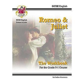 New Grade 9-1 GCSE English Shakespeare - Romeo & Juliet Workbook (inc