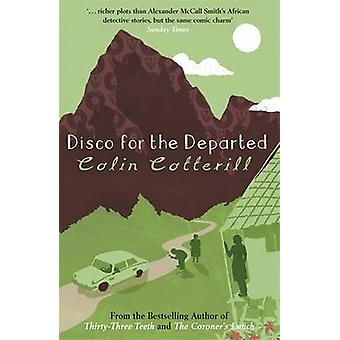 Disco for the Departed by Colin Cotterill - 9781847245854 Book