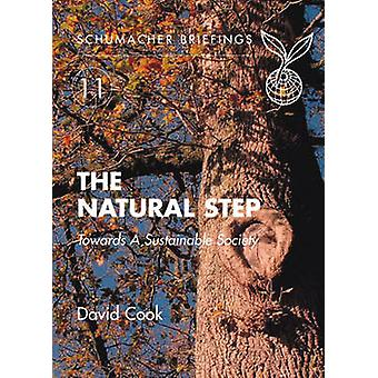 The Natural Step - Towards A Sustainable Society by David Cook - 97819