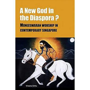 A New God in the Indian Diaspora? - Muneeswaran Worship in Contemporar