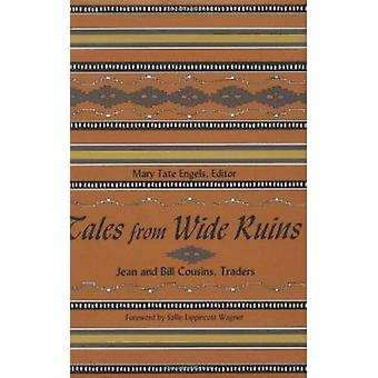 Tales from Wide Ruins - Jean and Bill Cousins - Traders by Mary Tate E