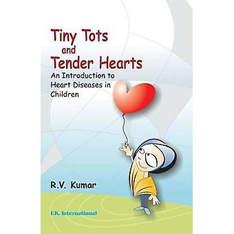 Tiny Tots and Tender Hearts - An Introduction to Heart Diseases in Chi