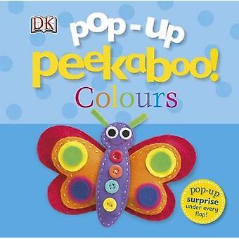 Pop-Up Peekaboo! Colours by DK - 9781409324638 Book