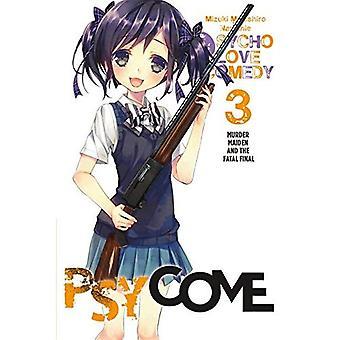 Psycome, vol. 3 (volume dei light novel): omicidio Maiden e la finale fatale