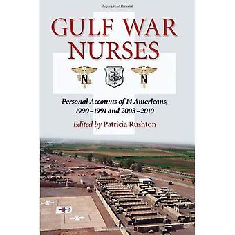Gulf War pielęgniarek: Konta osobiste, 14 Amerykanów, 1990-1991 i 2003-2010