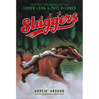 Horsin' Around (Sluggers)