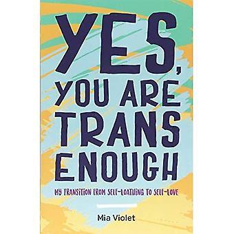 Oui, tu es Trans assez