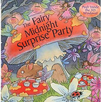 The Fairy Midnight Surprise Party
