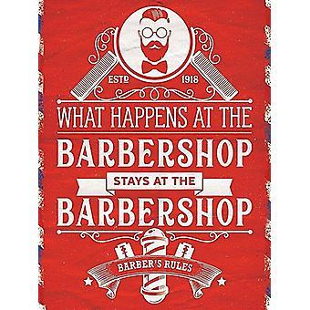 What Happens at the Barbershop, Stays at the Barbershop - Large Metal Sign 400mm x 300mm (og)