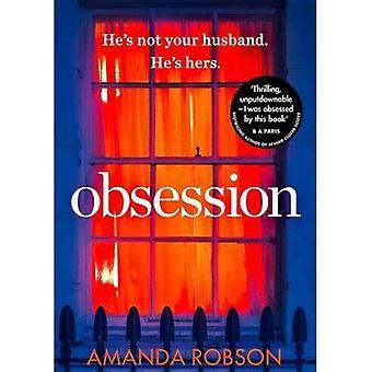 Obsession: Le Thriller psychologique de best-seller avec une fin choquante