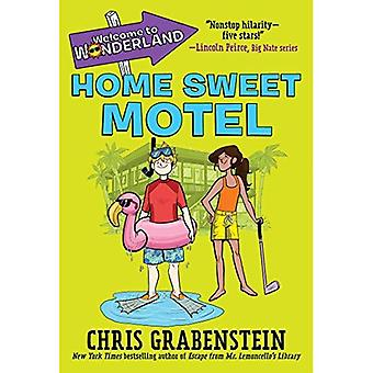 Welcome to Wonderland #1: Home Sweet Motel (Welcome to Wonderland)