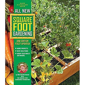 All New Square Foot Gardening, 3rd Edition, Fully Updated: * MORE Projects * NEW Solutions *� GROW Vegetables Anywhere