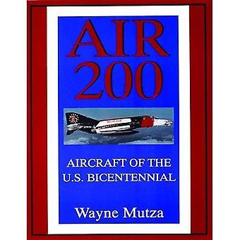 Air 200: Aircraft of the U. S. Bicentennial