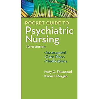 Pocket Guide to Psychiatric� Nursing 10e