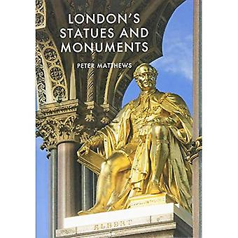 London's Statues and Monuments: Revised Edition