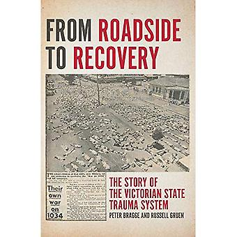 From Roadside to Recovery: The Story of the Victorian� State Trauma System