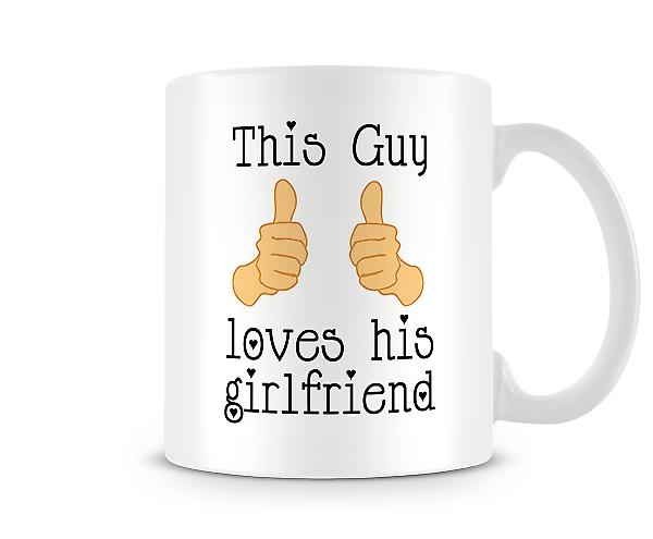 This Guy Loves His Girlfriend Mug