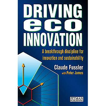 Driving EcoInnovation by Fussler & Claude
