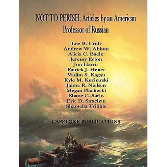 NICHT um Artikel von amerikanischen Professor der russischen von Croft & Lee B. untergehen