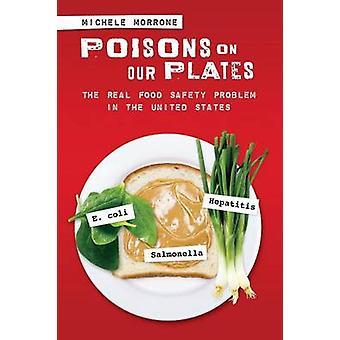 Myrkyt syömämme ruuan turvallisuusongelma Morrone & Michele Yhdysvalloissa