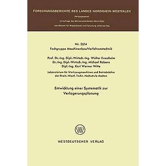 Entwicklung Einer Systematik Zur Verlagerungsplanung von & Walter Eversheim