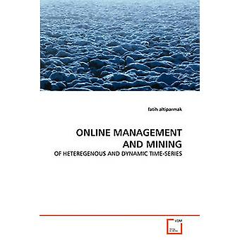 ONLINE MANAGEMENT AND MINING by altiparmak & fatih