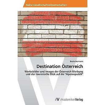 Destinasjon sterreich av Hermann Beate