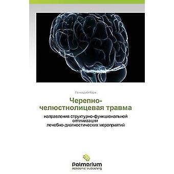 Cherepnochelyustnolitsevaya travma par Korzh Gennadiy