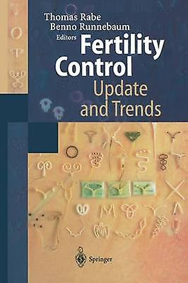 Fertility Control  Update and Trends by Rabe & Thomas