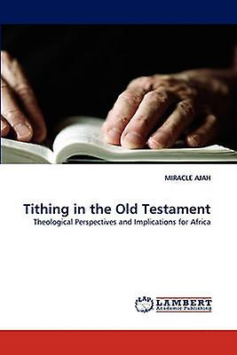 Tithing in the Old TestaHommest by AJAH & MIRACLE
