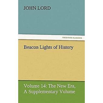 Beacon Lights of History by Lord & John