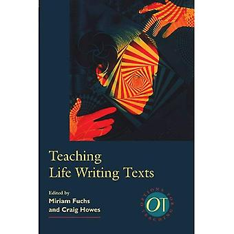 Teaching Life Writing Texts (Options for Teaching)